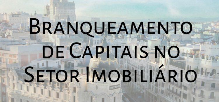 Transparência e Integridade lança portal sobre branqueamento de capitais no setor imobiliário destinado aos profissionais do setor em Portugal e Espanha
